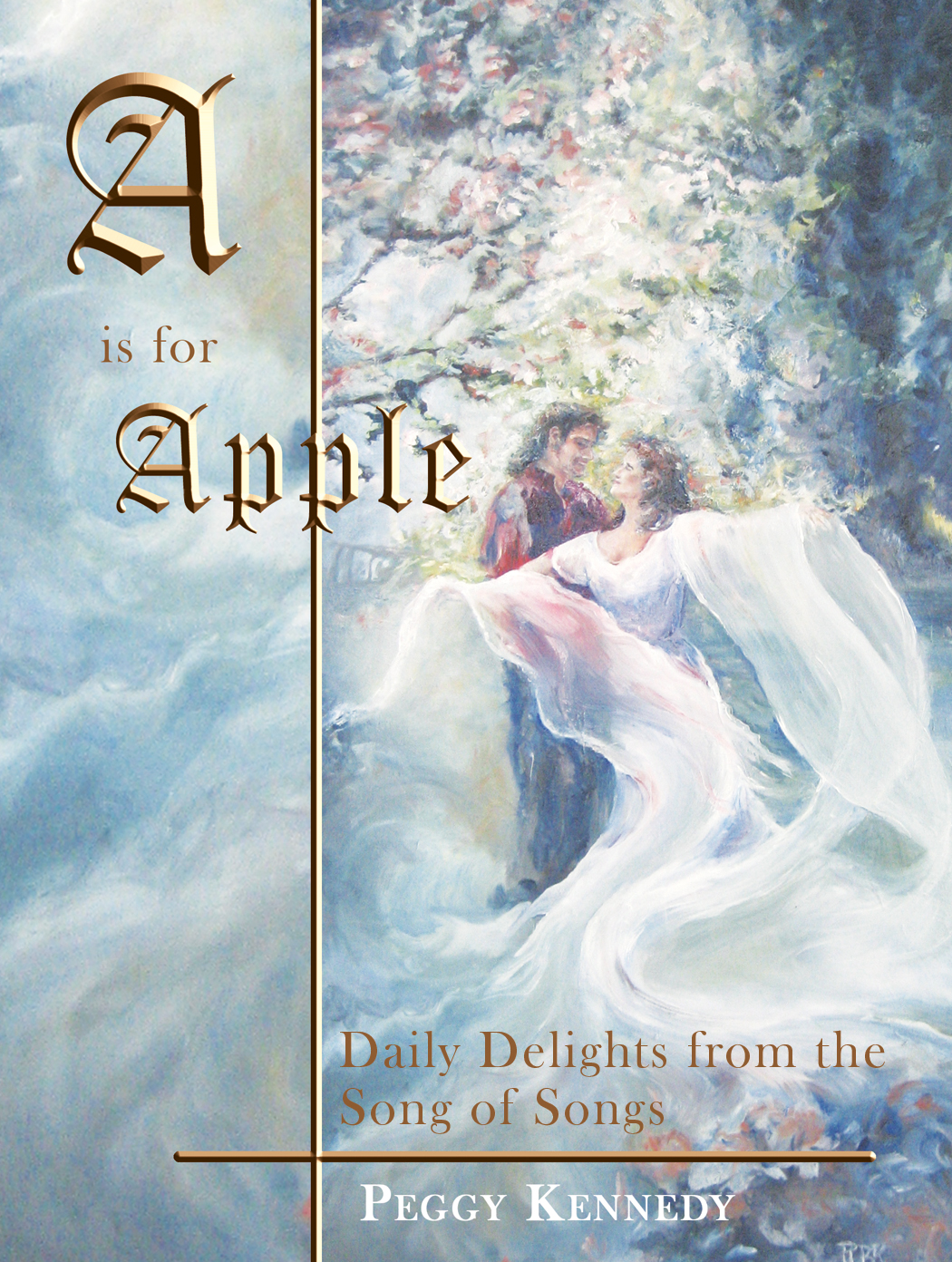 A is for Apple By: Peggy Kennedy