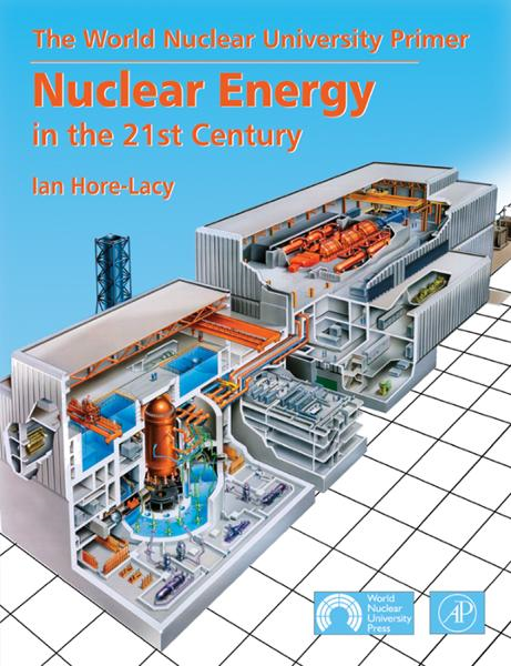Nuclear Energy in the 21st Century By: Ian Hore-Lacy