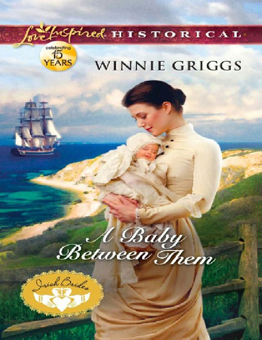 A Baby Between Them (Mills & Boon Love Inspired Historical) (Irish Brides - Book 3)