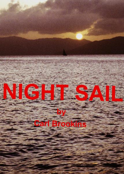 Night Sail By: Carl Brookins