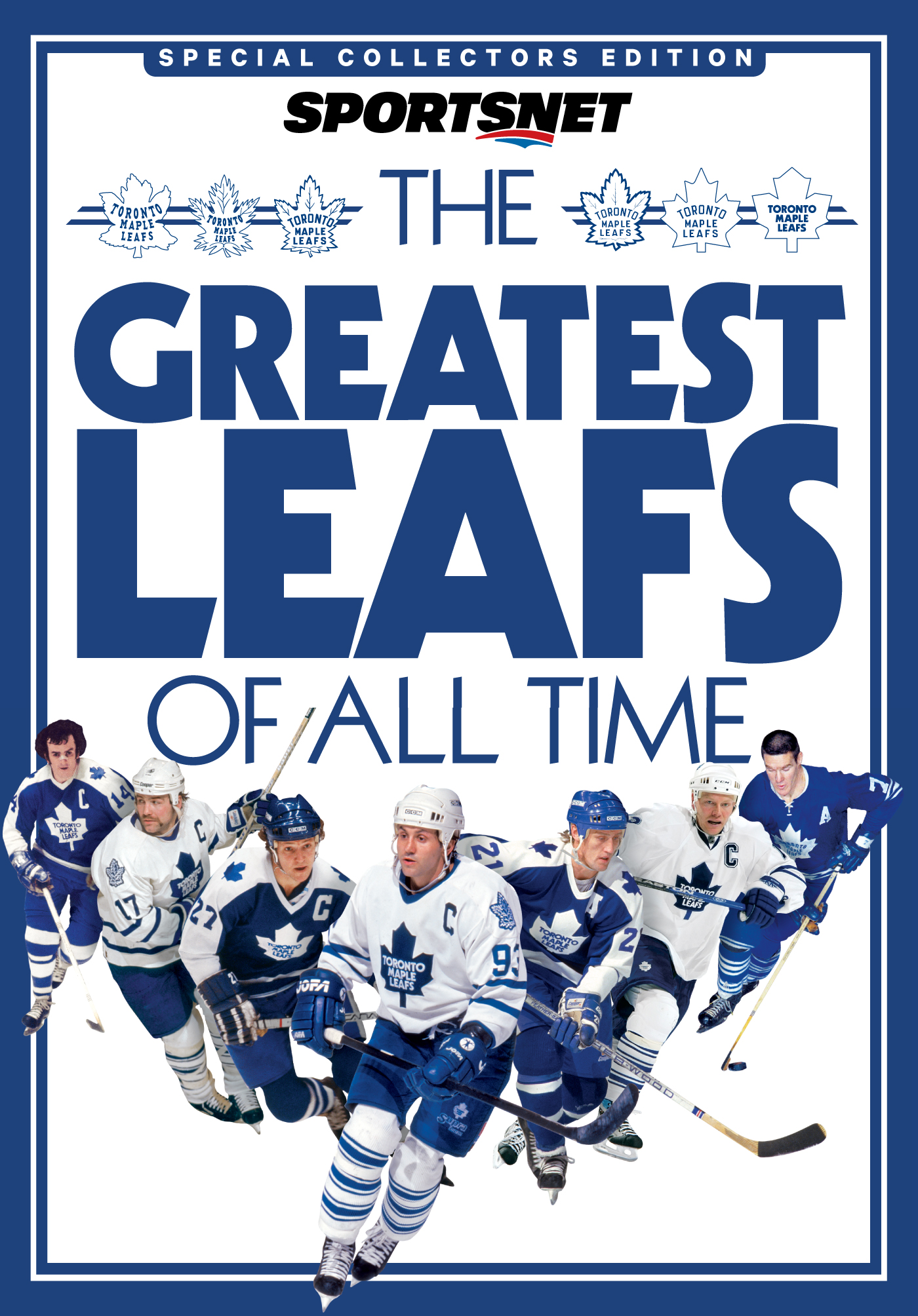 The Greatest Leafs of All Time By: Sportsnet