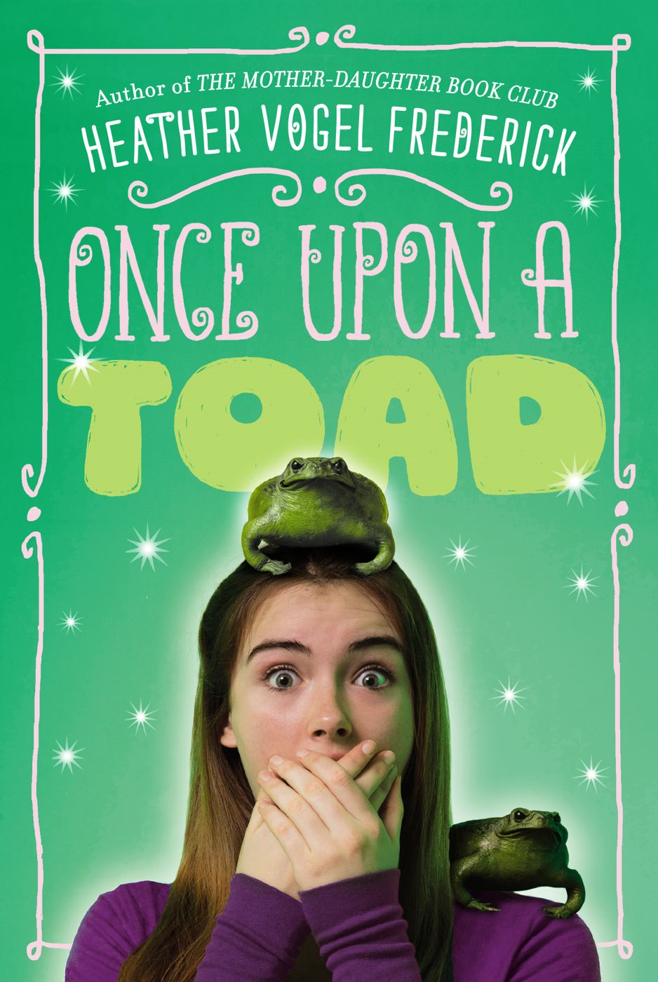 Once Upon a Toad By: Heather Vogel Frederick