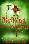 The King's Love Never Dies