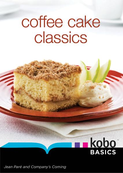 Coffee Cake Classics By: Jean Paré
