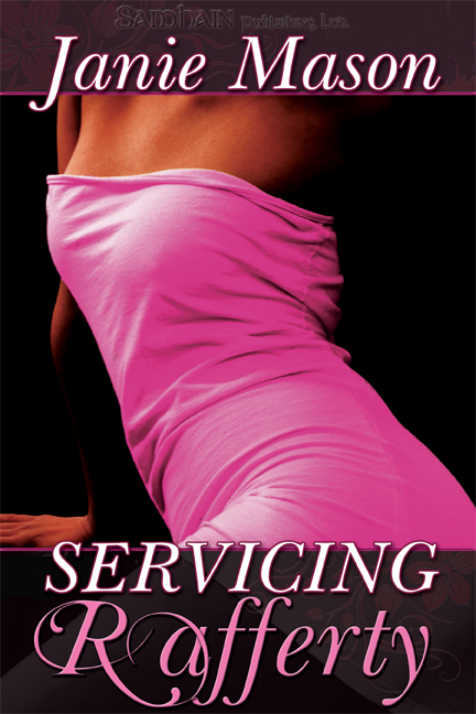 Servicing Rafferty By: Janie Mason