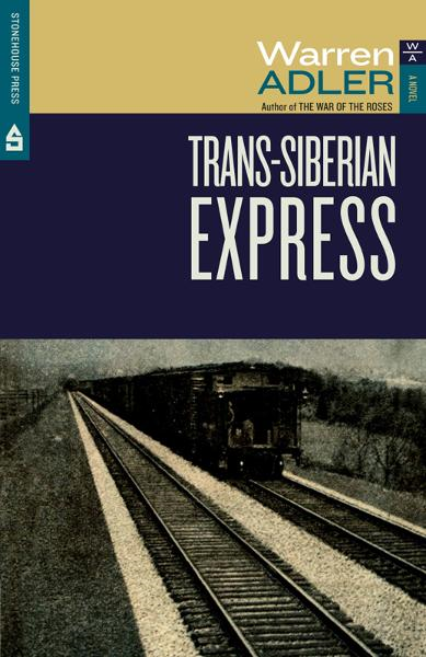 Trans-Siberian Express By: Warren Adler