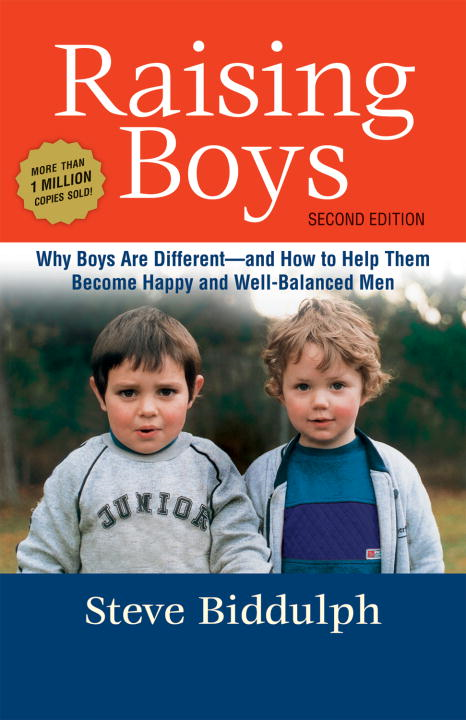 Raising Boys By: Steve Biddulph,Paul Stanish