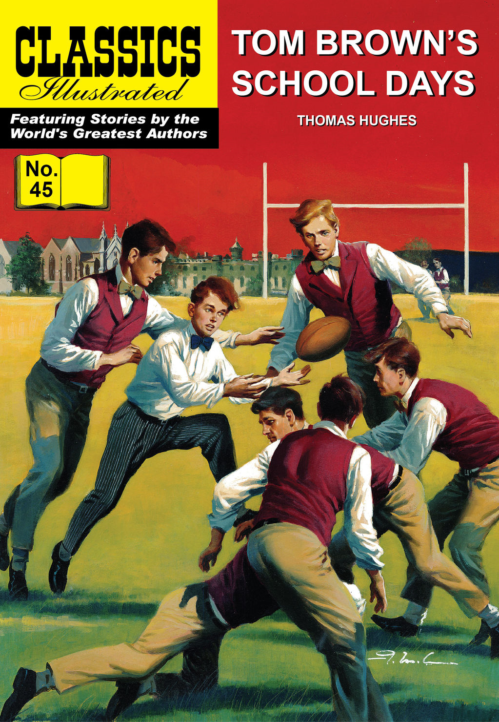 Tom Brown's School Days - Classics Illustrated #45