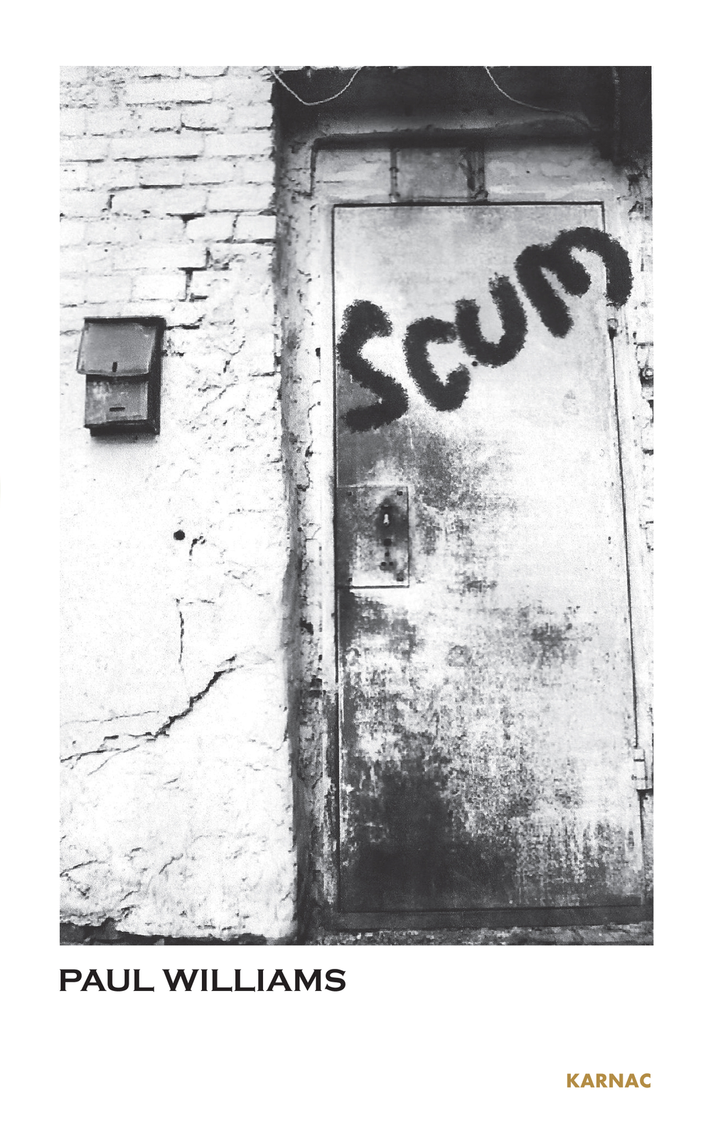 Scum By: Paul Williams