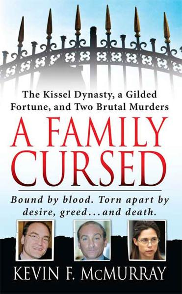 A Family Cursed By: Kevin McMurray