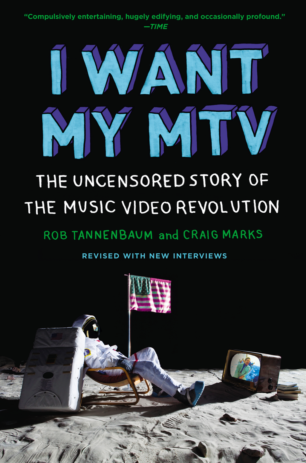 I Want My MTV By: Craig Marks,Rob Tannenbaum