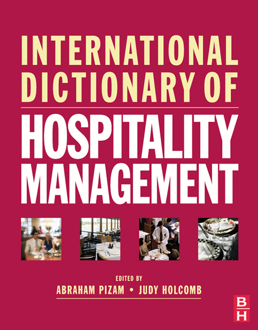 International Dictionary of Hospitality Management By: