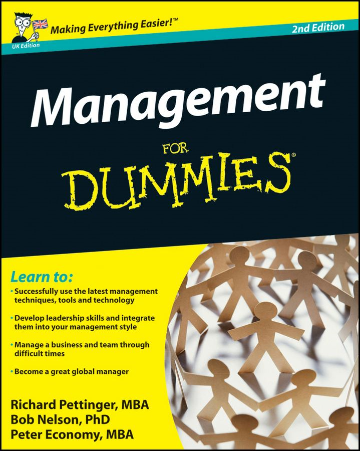 Management For Dummies By: Bob Nelson,Peter Economy,Richard Pettinger