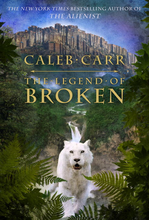 The Legend of Broken By: Caleb Carr