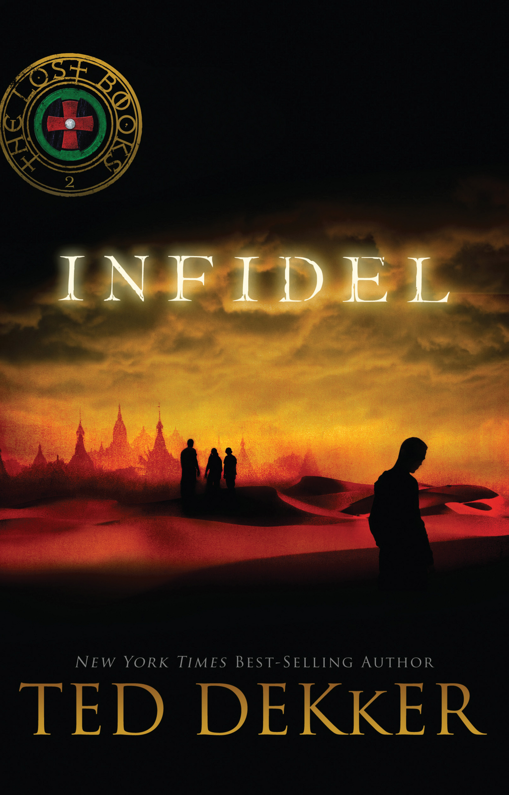 Infidel By: Ted Dekker