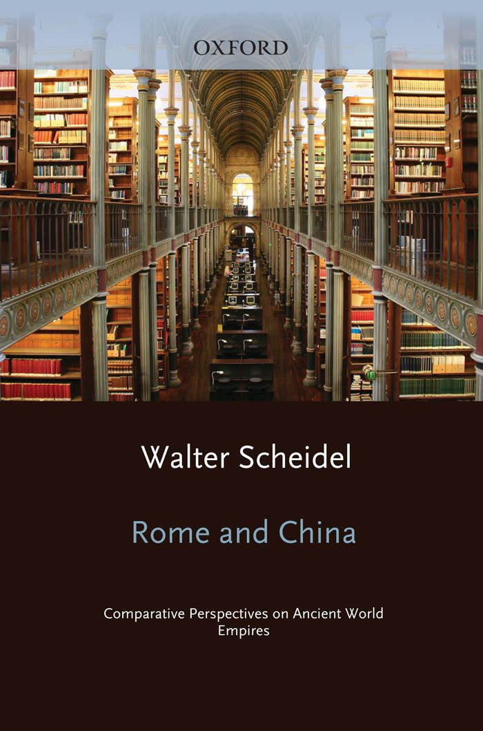 Rome and China : Comparative Perspectives on Ancient World Empires