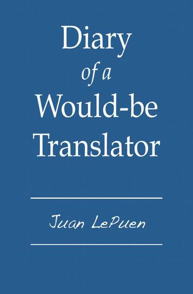 Diary of a Would-be Translator
