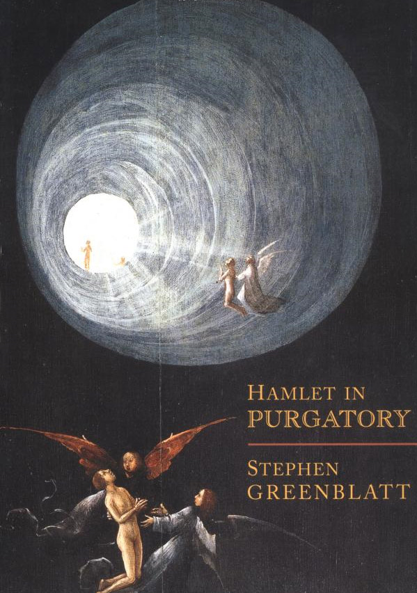 Hamlet in Purgatory By: Greenblatt, Stephen