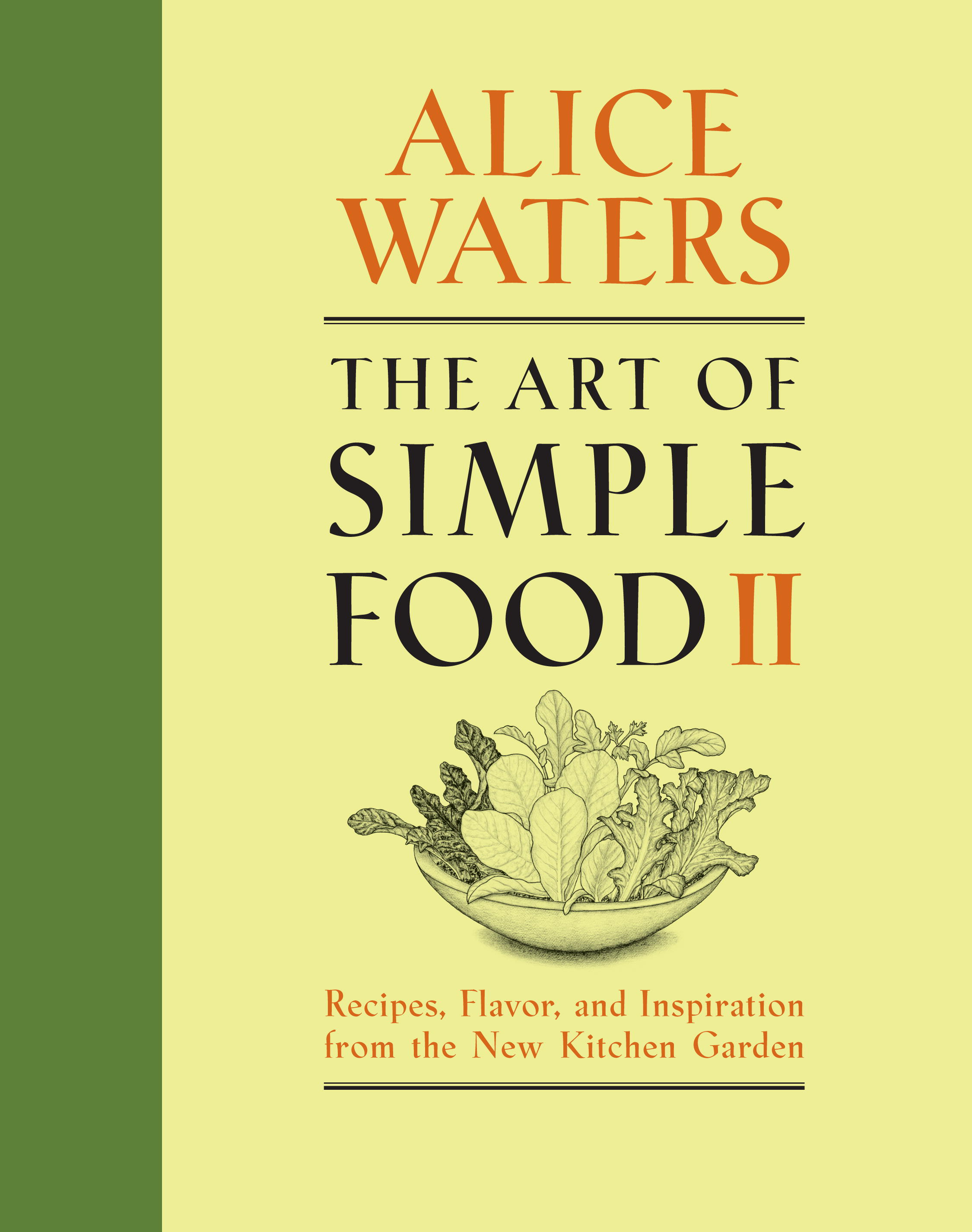 Book Cover: The Art of Simple Food II