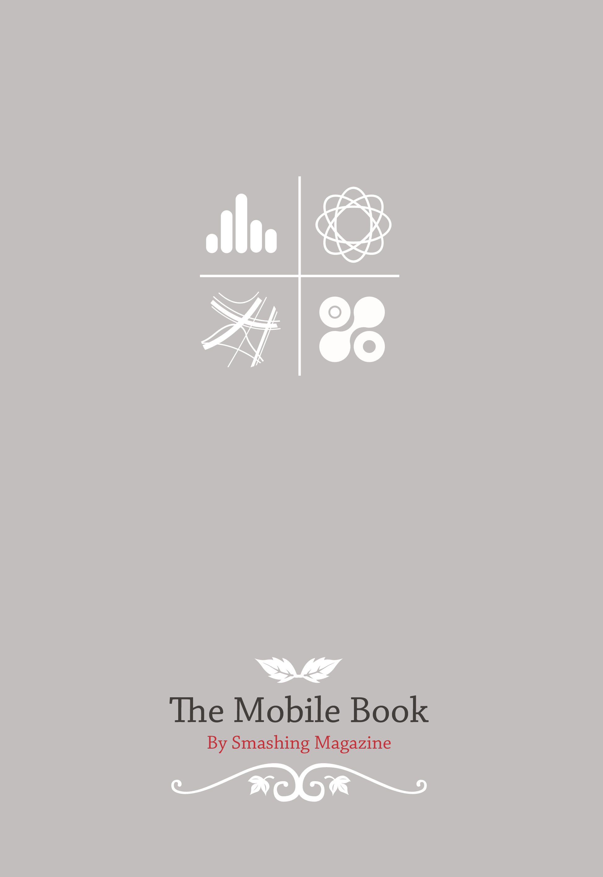 The Mobile Book By: Smashing Magazine