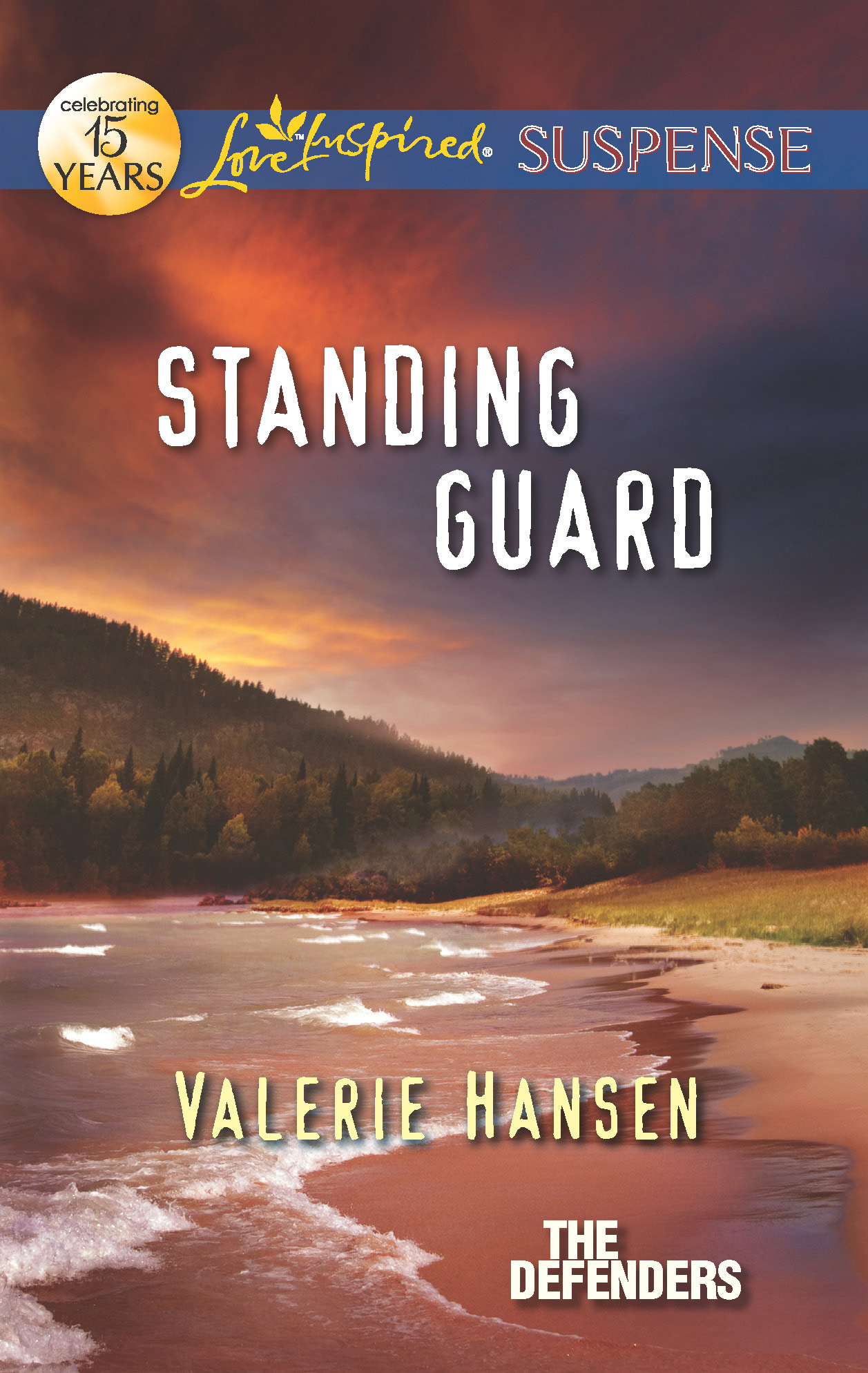 Standing Guard By: Valerie Hansen
