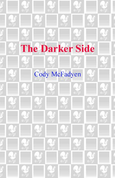 The Darker Side By: Cody McFadyen