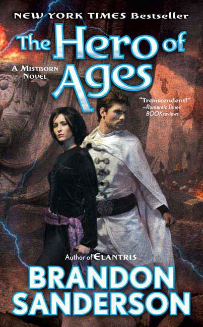 The Hero of Ages By: Brandon Sanderson