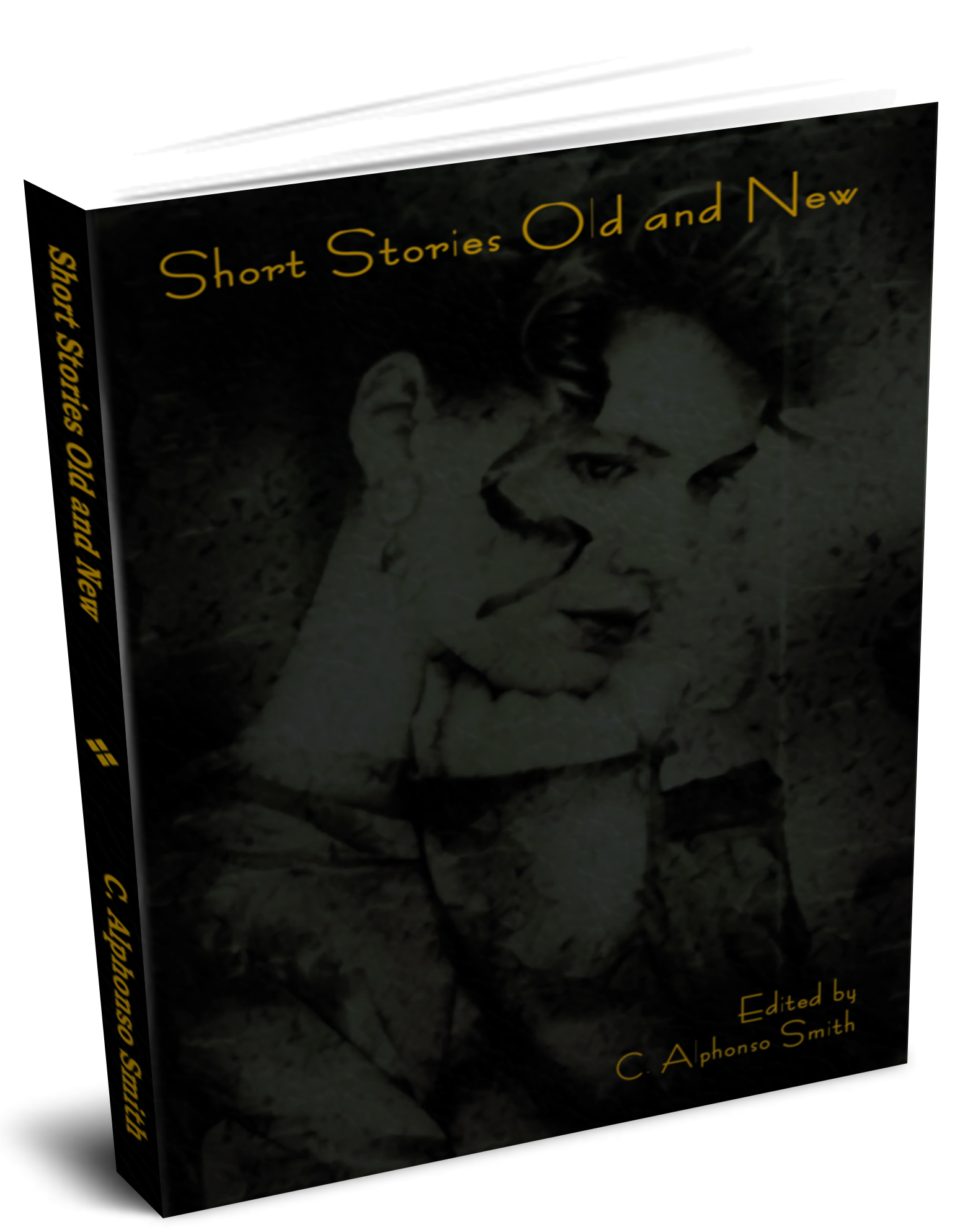 C. Alphonso  Smith - Short Stories Old and New