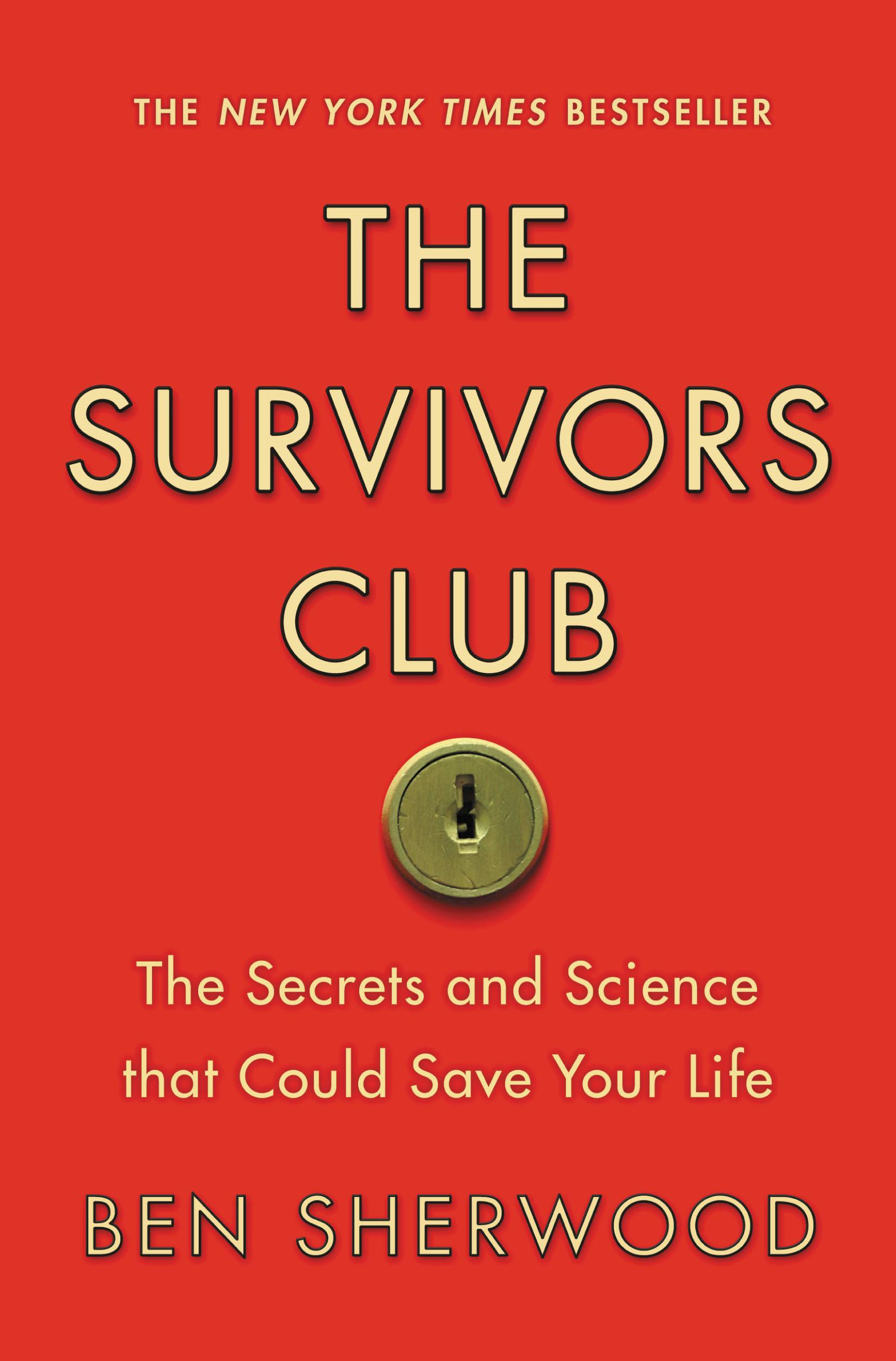 The Survivors Club By: Ben Sherwood