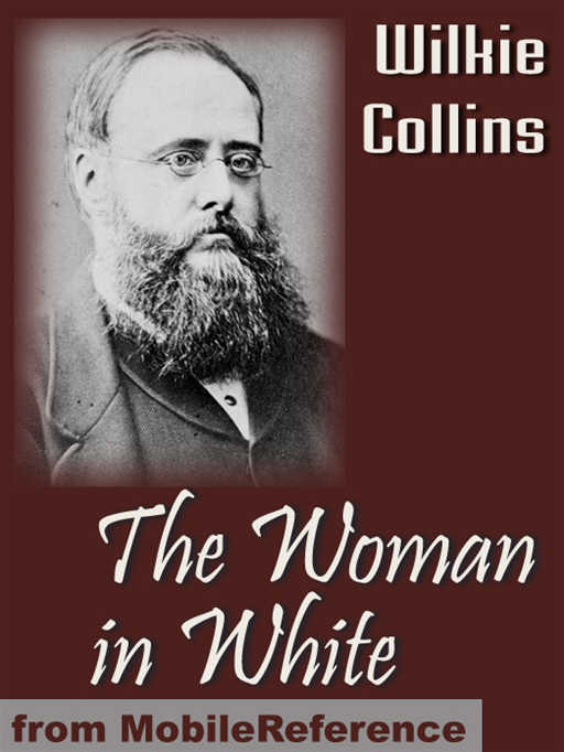 The Woman In White  (Mobi Classics)