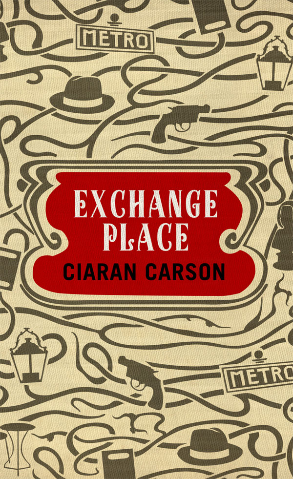 Exchange Place   By: Ciaran Carson