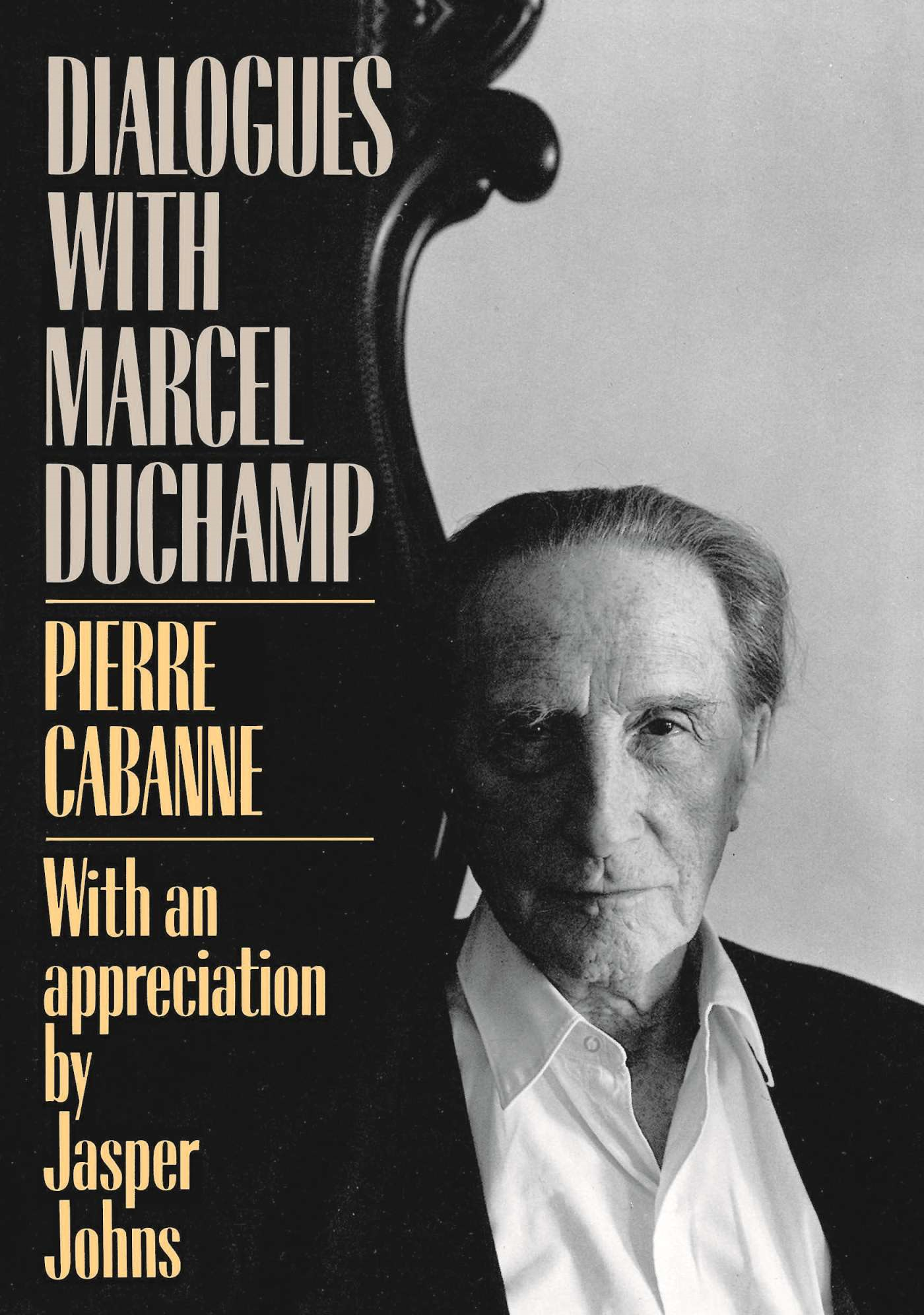 Dialogues With Marcel Duchamp By: Pierre Cabanne