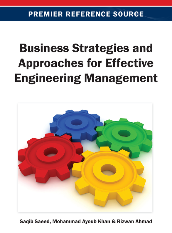 Business Strategies and Approaches for Effective Engineering Management