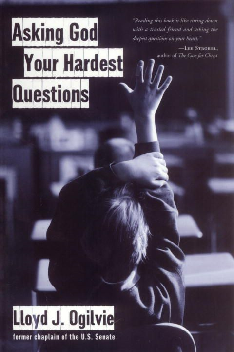 Asking God Your Hardest Questions