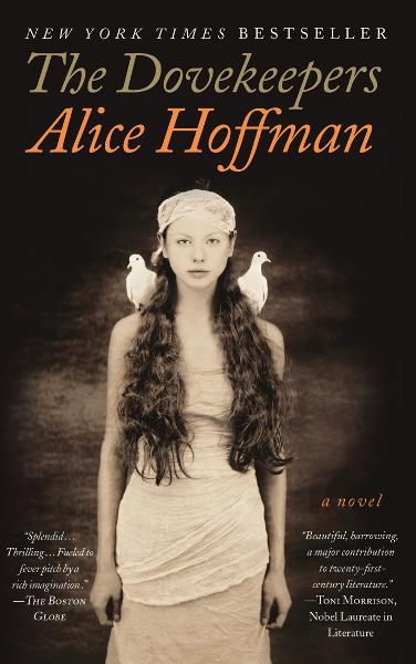 The Dovekeepers By: Alice Hoffman