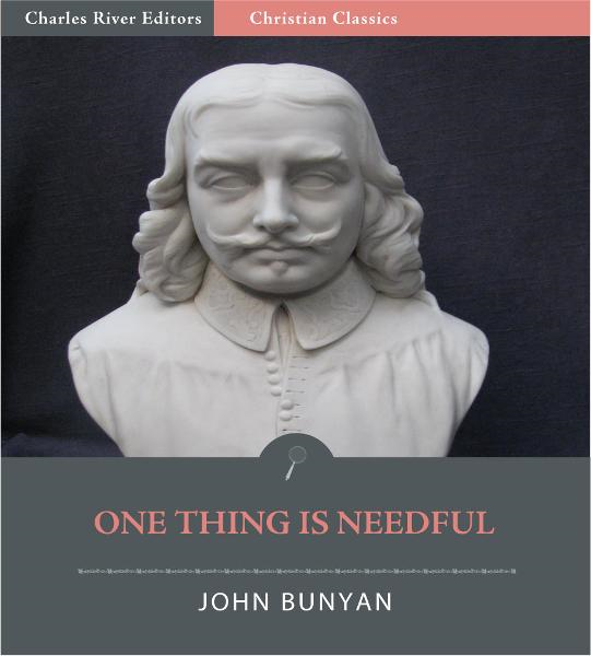 One Thing is Needful (Illustrated Edition)