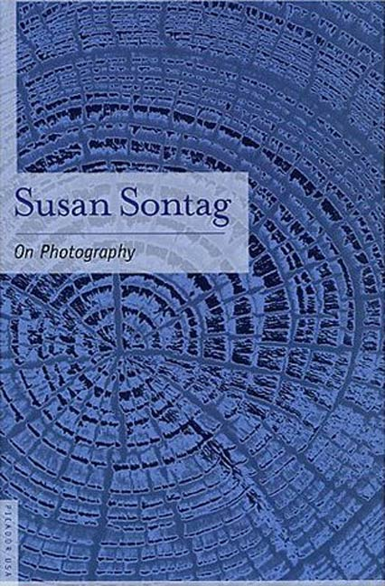 On Photography By: Susan Sontag