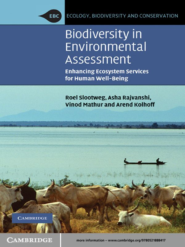Biodiversity in Environmental Assessment Enhancing Ecosystem Services for Human Well-Being