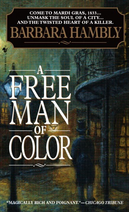 A Free Man of Color By: Barbara Hambly