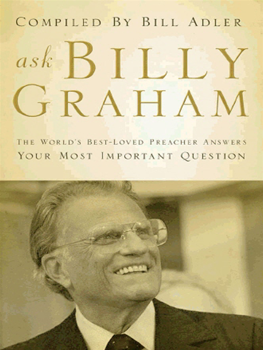 Ask Billy Graham By: Bill Adler