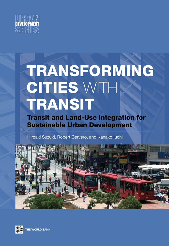 Transforming Cities with Transit