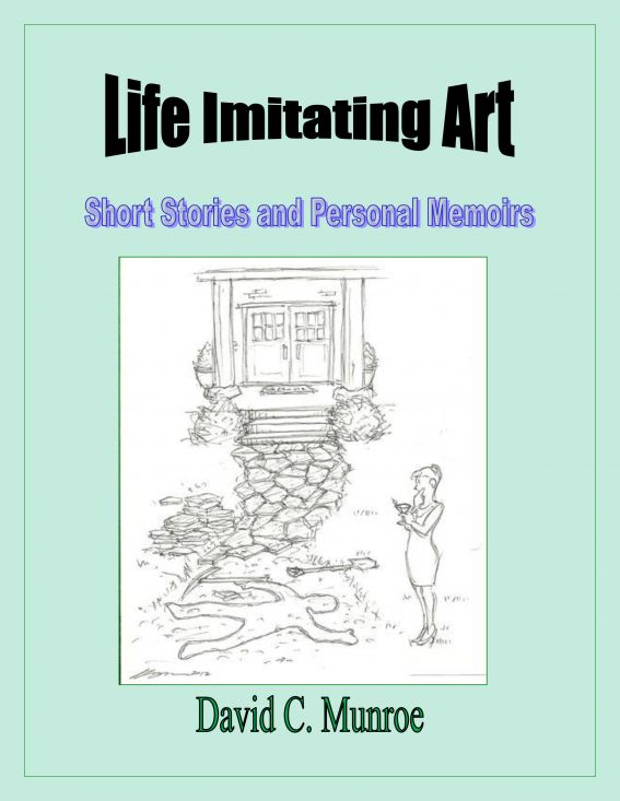 Life Imitating Art: Short Stories and Personal Memoirs