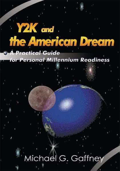 Y2K and the American Dream By: Michael Gaffney