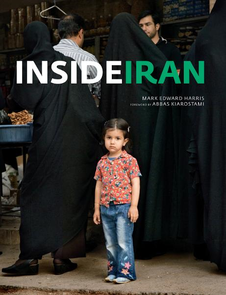 Inside Iran By: Mark Edward Harris