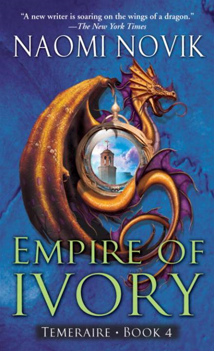 Empire of Ivory By: Naomi Novik