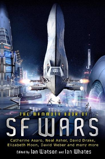 The Mammoth Book of SF Wars By: Ian Watson