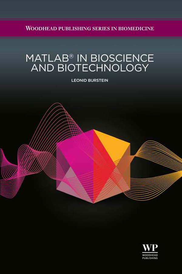 Matlab� in Bioscience and Biotechnology
