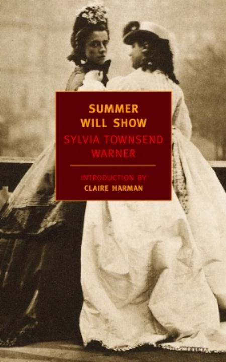 Summer Will Show By: Sylvia Townsend Warner
