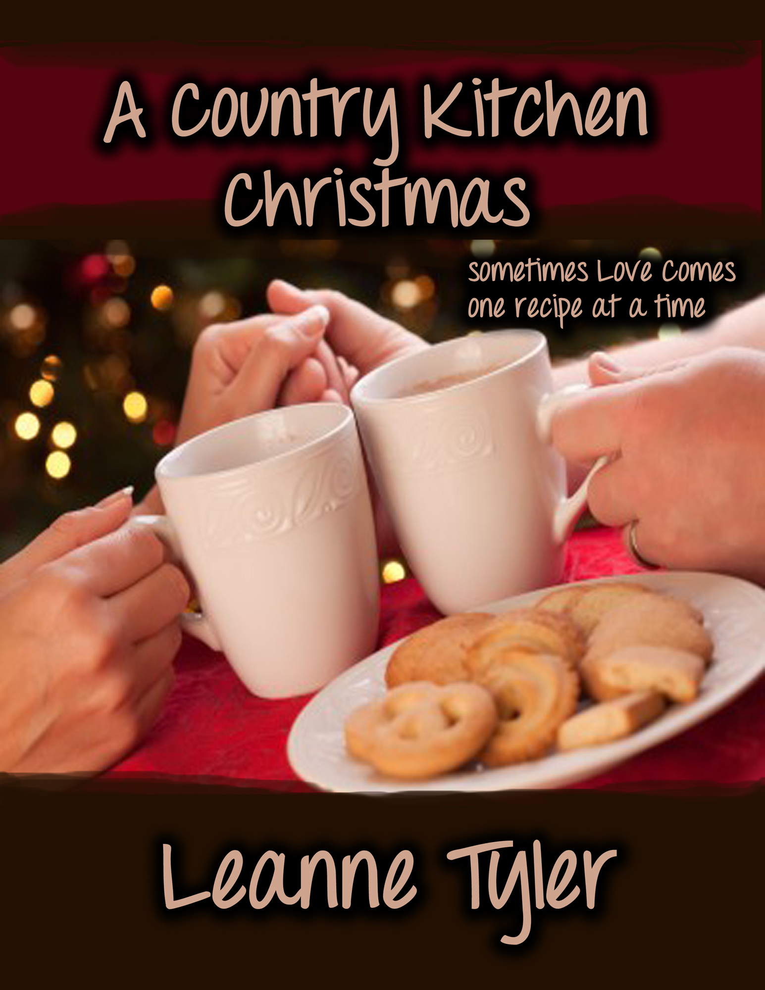 A Country Kitchen Christmas By: Leanne Tyler