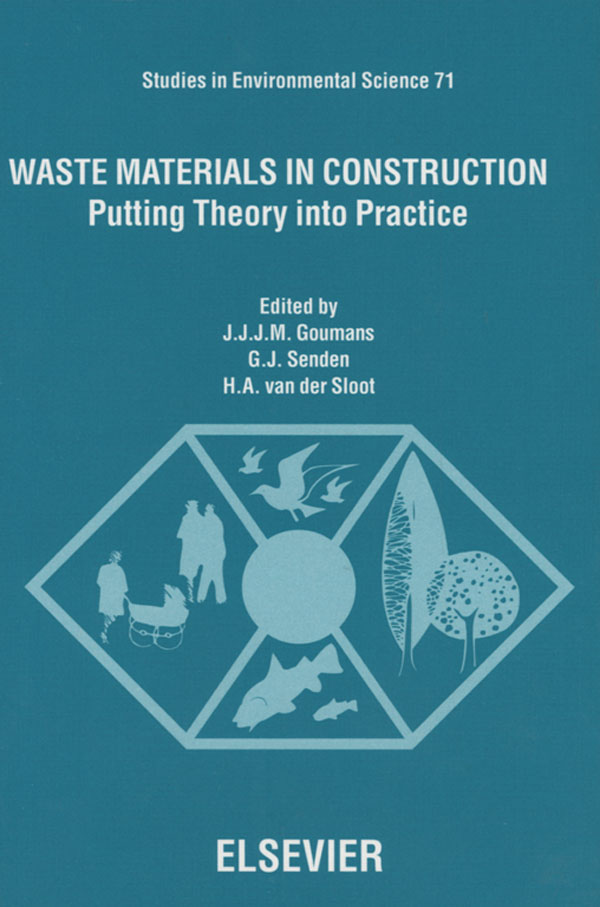 Waste Materials in Construction Putting Theory into Practice